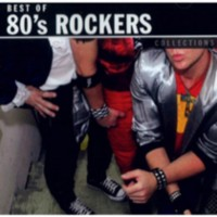 Various Artists - Collections: Best Of 80's Rockers