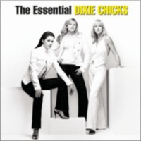 Dixie Chicks - The Essential Dixie Chicks (2CD)