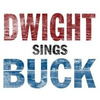 Dwight Yoakam - Dwight Sings Buck (Vinyl)