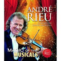 André Rieu & The Johann Strauss Orchestra - Magic Of The Musicals