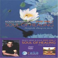 Deepak Chopra M.D. - Soul Of Healing: Body, Mind & Soul, Vol.1