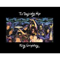 The Tragically Hip - Fully Completely (2CD) (Deluxe Edition)