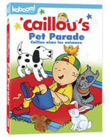 Caillou's Pet Parade DVD
