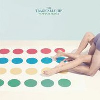 The Tragically Hip - Now For Plan A (Vinyl)