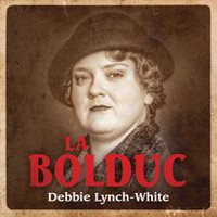 Debbie Lynch-White - La Bolduc