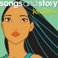 Disney Songs And Story - Songs & Story: Pocahontas