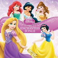 Walt Disney Records - Disney Princess: Enchanted Songs