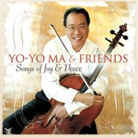 Yo-Yo Ma- Songs of Joy and Peace