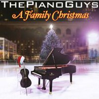 The Piano Guys - A Family Christmas
