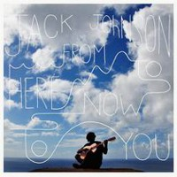 Jack Johnson - From Here To Now To You (Vinyl)