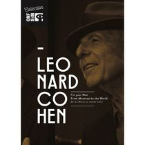 NFB Collection: Leonard Cohen - I'm Your Man - From Montreal To The World (Bilingual)