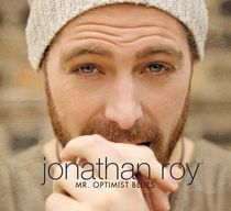 Jonathan Roy - Mr. Optimist Blues