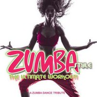 Various Artists - Zumba Style: The Ultimate Workout