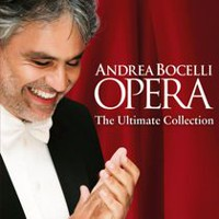 Andrea Bocelli - Opera: The Ultimate Collection