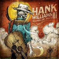 Hank Williams III - Ramblin' Man (Vinyl / CD)