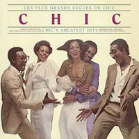 Chic - Les Plus Grands Succes De Chic / Chic's Greatest Hits