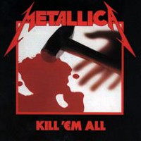 Metallica - Kill 'Em All (Vinyl) (Remasterisée)