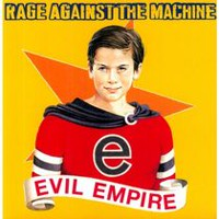Rage Against The Machine - Evil Empire (Vinyl)