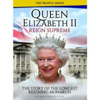 The Profile Series: Queen Elizabeth II - Reign Supreme