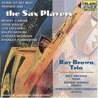 The Ray Brown Trio - The Sax Players