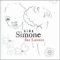 Nina Simone - Nina Simone For Lovers