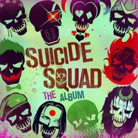 Various Artists - Suicide Squad: The Album Soundtrack