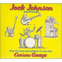 Jack Johnson - Sing-A-Longs & Lullabies For The Film Curious George
