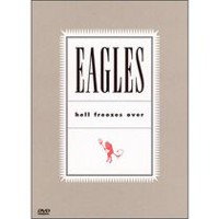 Eagles - Hell Freezes Over (DVD Musical)