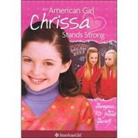 American Girl: Chrissa Stands Strong