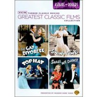 TCM Collection Les Grands Classiques Du Cinéma : Astaire And Rogers - The Gay Divorcee / Shall We Dance / Swing Time / Top Hat