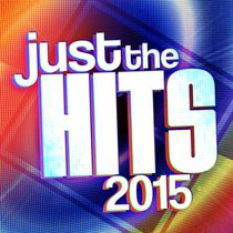 Various Artists - Just The Hits 2015