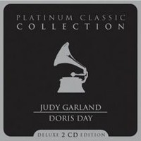 Judy Garland And Doris Day - Platinum Classic Collection