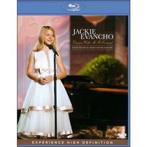 Jackie Evancho - Dream With Me In Concert (Music Blu-ray)