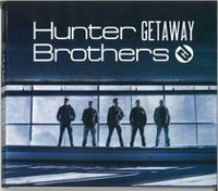 The Hunter Brothers - Getaway