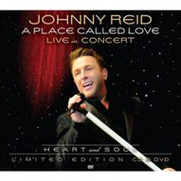 Johnny Reid - A Place Called Love: Live In Concert - Heart & Soul (Limited Edition) (Music DVD/CD)