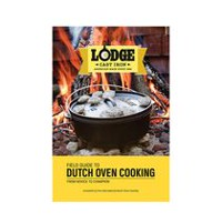 Lodge Guide To Dutch Oven Cookbook