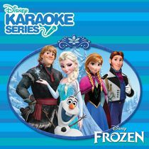 Walt Disney Records - Disney's Karaoke Series: Frozen