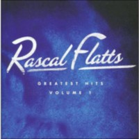 Rascal Flatts - Greatest Hits, Vol.1